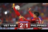 Highlights AFF Cup: Việt Nam 2-1 Philippines